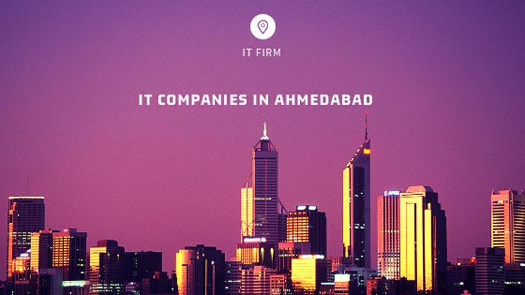 Top IT companies in Ahmedabad