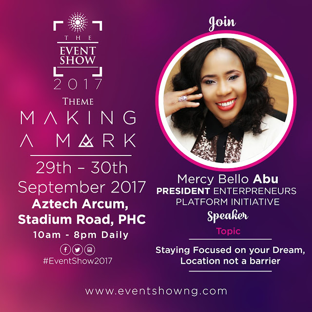 CONFIRMED: Mercy Abu, President Entreprenuers Platform Initiative. #TheEventShow2017