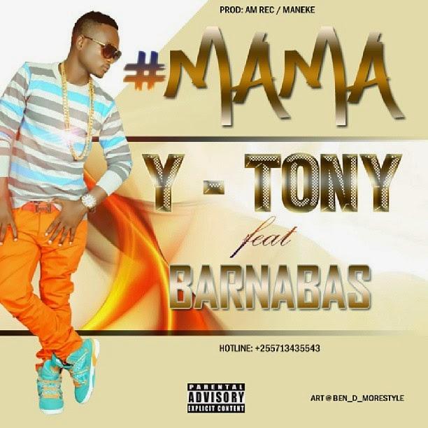 y tony ft barnaba mama mp3