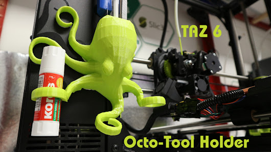 TAZ6 Octo-Tool holder and a reminder that thermoplastic can be reformed after 3D Printing