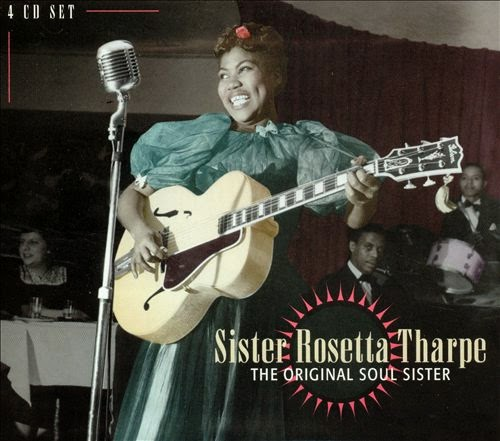Rosetta Tharpe-The Original Soul Sister-