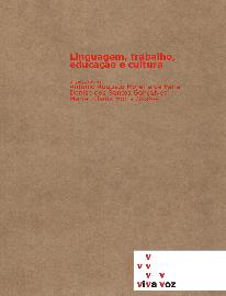 http://150.164.100.248/vivavoz/data1/arquivos/Linguagemtrabalhoeducacaoecultura.pdf