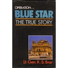 'Operation Blue Star: The True Story' by K.S. Brar