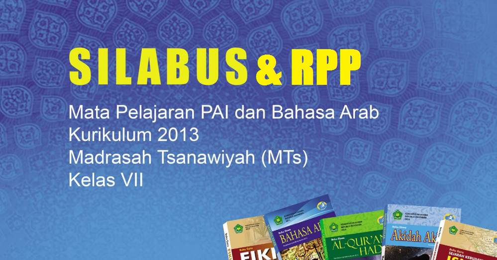 Rpp Dan Silabus Pai Dan Bahasa Arab Mts Kelas Vii