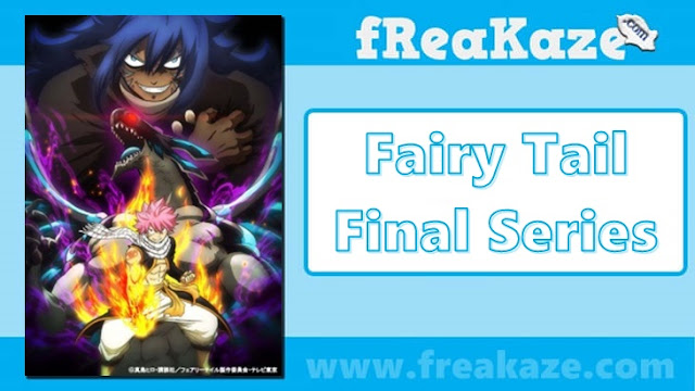 Fairy Tail: Final Series English Subbed/Dubbed