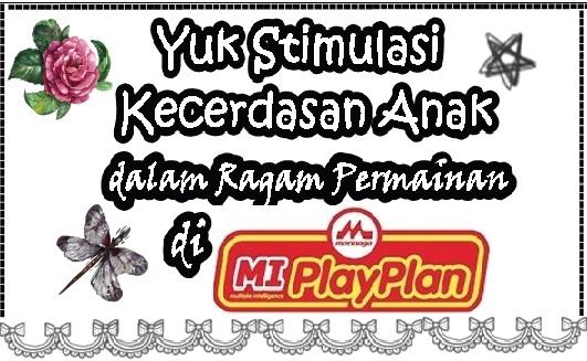 Yuk Stimulasi Kecerdasan Anak dalam Ragam Permainan di Morinaga MIPlayPlan