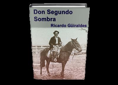 Don Segundo Sombre Ricardo Güiraldes libro gratis