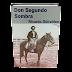 Don Segundo Sombre Ricardo Güiraldes libro completo