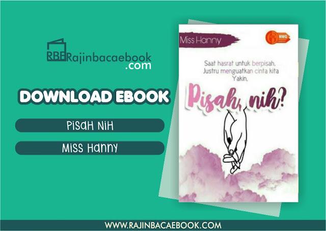 Download Novel Pisah Nih by Miss Hanny Pdf