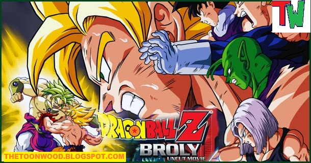 Dragon Ball Z: Broly-The Legendary Super Saiyan HINDI Full Movie