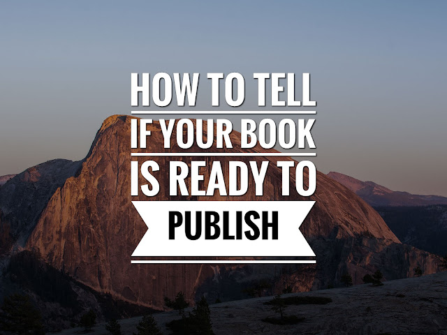 How To Tell If Your Book Is Ready To Publish