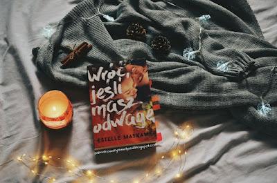 Wróć, jeśli masz odwagę  - Estelle Maskame | Recenzja
