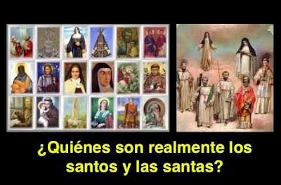 Quiénes son los santos y las santas?