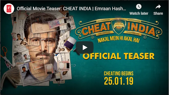 Official Movie Teaser - CHEAT INDIA Emraan Hashmi