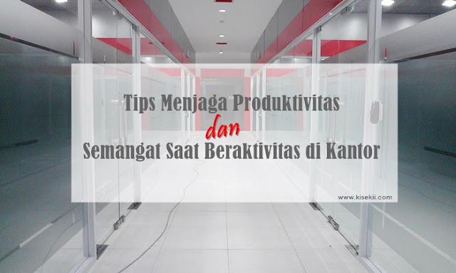 tips-menjaga-produktivitas-kerja