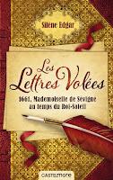 http://antredeslivres.blogspot.fr/2016/08/les-lettres-volees-1661-mlle-de-sevigne.html