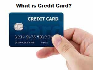 What is mean by Credit Card?
