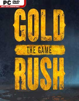 Gold Rush The Game PC [Full] [Español] [MEGA]
