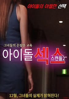 Idol Sex Scandal 2 (2017)