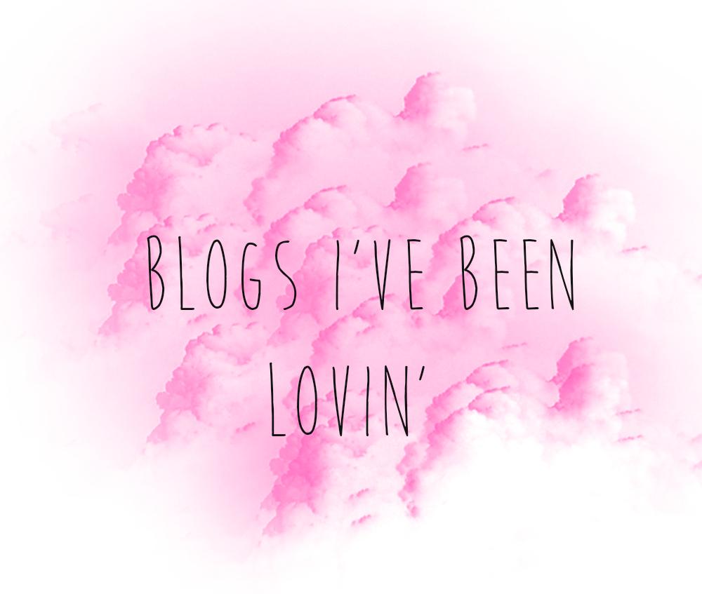 Blogs I've Been Lovin'