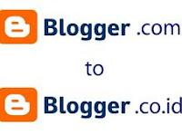 Cara Mengubah Blogspot.co.id Menjadi Blogspot.com