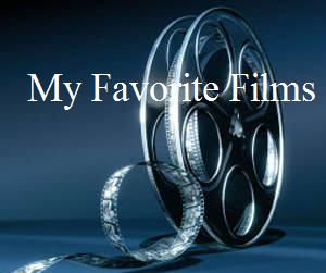 My Favorite Films