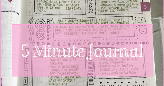 The 5 Minute Journal - A Great Way To Focus On The Good