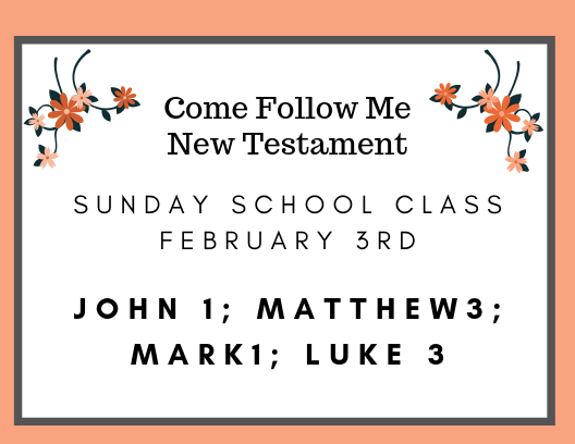 Come Follow Me February Sunday School Assigned Reading