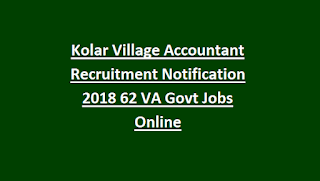 Kolar Village Accountant Recruitment Notification 2018 62 VA Govt Jobs Online
