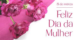 Mensagens para o dia da Mulher 8 de Março Dia Das Mulheres. 2019