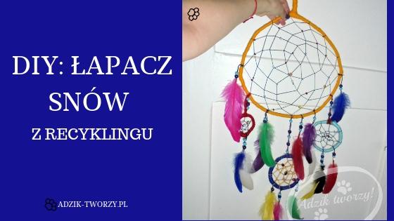 Making of: Łapacz snów z recyklingu