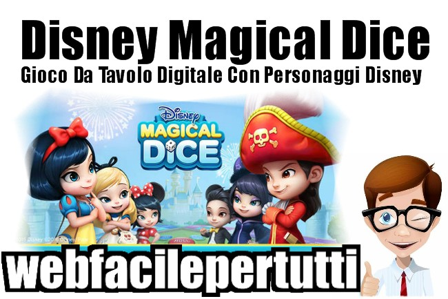 Gioco Disney Magical Dice Per Android | Gioco Da Tavolo Digitale Con I Personaggi Disney