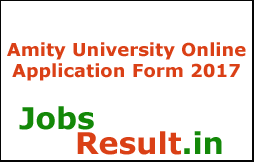 Amity University Online Application Form 2017