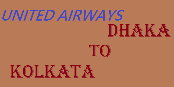United Airways Dhaka to Kolkata Ticket Price