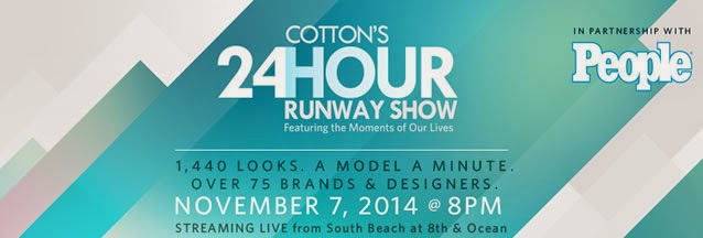 Cotton's 24 hour Runway Show 2014