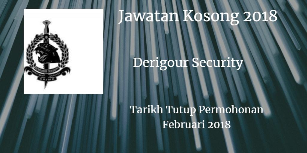 Jawatan Kosong Derigour Security Februari 2018