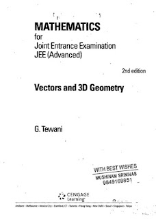 MATHEMATICS FOR JEE:- VECTOR AND 3D GEOMETRY BY G TEWANI