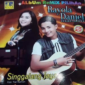 Rayola & Daniel Maestro - Singgalang Jaya (Full Album)