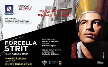 Abel Ferrara, Maurizio Braucci e Nino D'Angelo / dal 25 ottobre al Trianon Viviani