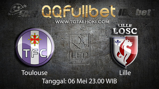 BOLA88 - PREDIKSI TARUHAN BOLA TOULOUSE VS LILLE 6 MEI 2018 ( FRENCH LIGUE 1 )