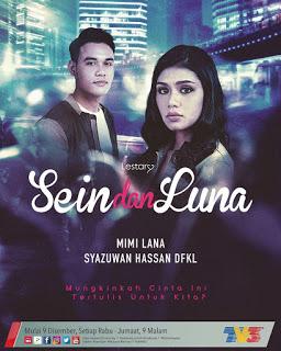Drama Sein dan Luna Full Episod - Sinopsis