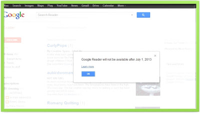 Google Reader will not be available after July 1, 2013