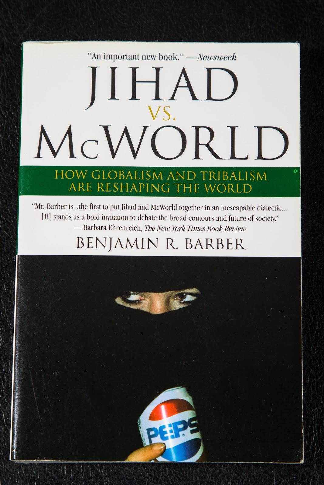 thesis of jihad vs mcworld
