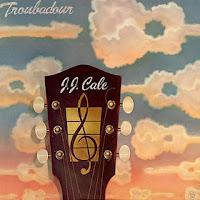 JJ CALE - Troubadour
