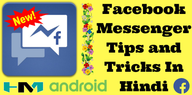 Facebook Messenger Tips and Tricks In HindiMe