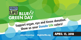 APRIL 13, NATIONAL DONATE LIFE BLUE GREEN DAY