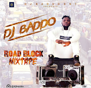 Dj Badoo road Block Mix