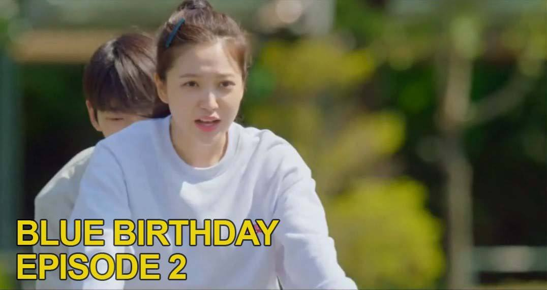 nonton blue birthday sub indo episode 2
