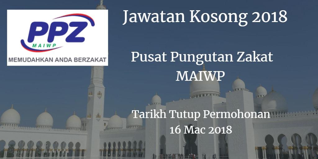 Jawatan Kosong Pusat Pungutan Zakat (PPZ) MAIWP 16 Mac 2018
