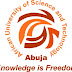 AUST, Abuja 2017/2018 Postgraduate Programmes Admission Form Out